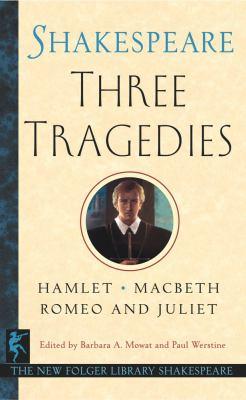 Three Tragedies: Romeo and Juliet/Hamlet/Macbeth 9780671722616