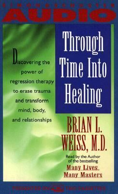 Through Time Into Healing 9780671792695
