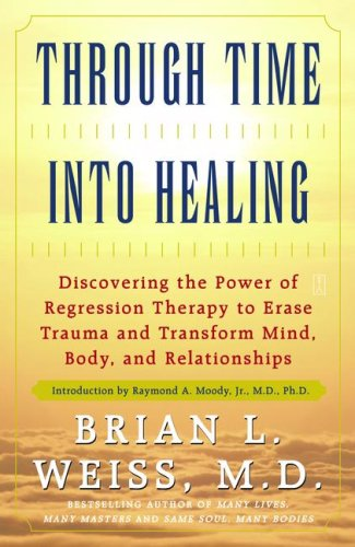 Through Time Into Healing 9780671867867