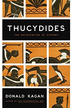Thucydides: The Reinvention of History 9780670021291