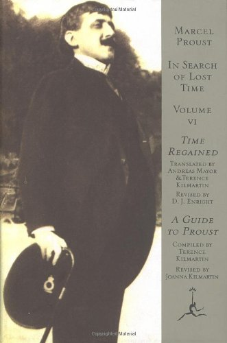 In Search of Lost Time, Volume 6: Time Regained, a Guide to Proust 9780679424765