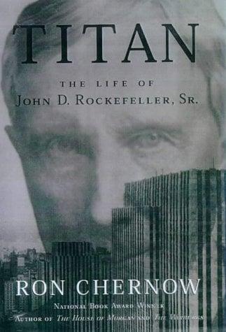 Titan: The Life of John D. Rockefeller, Sr. 9780679438083