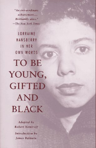 Great Prices on new and used booksLorraine Hansberry James Baldwin