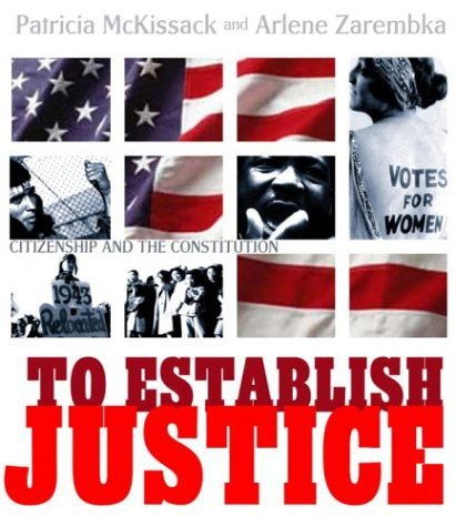To Establish Justice : Citizenship and the Constitution
