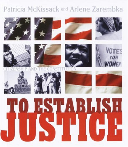 To Establish Justice: Citizenship and the Constitution 9780679993087