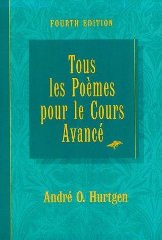 Tous Les Poemes Pour Le Cours Avance Fourth Edition 9780673218391