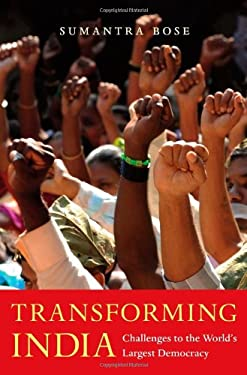 Transforming India: Challenges to the World's Largest Democracy 9780674050662