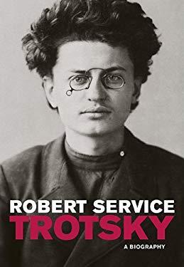 Trotsky: A Biography 9780674036154