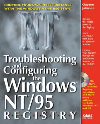 Troubleshooting & Configuring the Windows NT 95 Registry 9780672310669