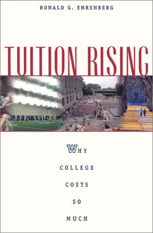 Tuition Rising: Why College Costs So Much, with a New Preface 9780674009882