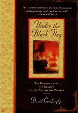 david cordinglys notion of piracy in the book under the black flag David cordingly's notion of piracy in the book under the black flag.