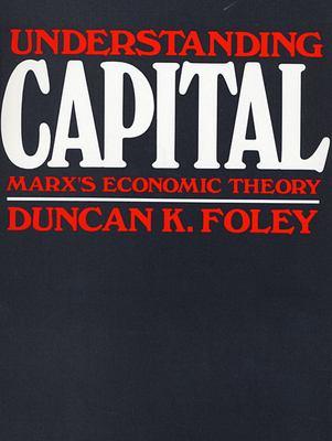 Understanding Capital : Marx's Economic Theory