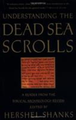 Understanding the Dead Sea Scrolls: A Reader from the Biblical Archaeology Review 9780679744450