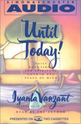 Until Today!: Devotions for Spiritual Growth and Peace of Mind 9780671045531