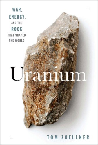 Uranium: War, Energy, and the Rock That Shaped the World 9780670020645