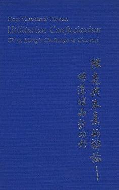 Utilitarian Confucianism: Ch'en Liang's Challenge to Chu Hsi 9780674931763