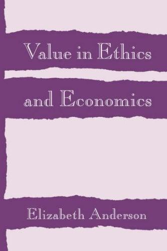Value in Ethics and Economics 9780674931909