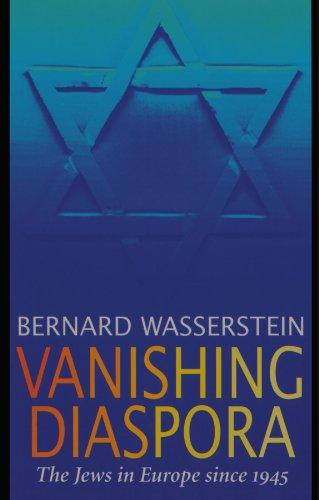 Vanishing Diaspora: The Jews in Europe Since 1945 9780674931992