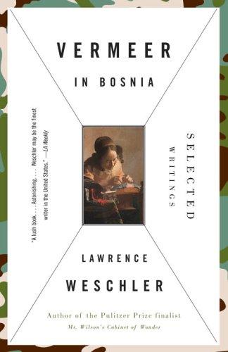 Vermeer in Bosnia: Selected Writings 9780679777403