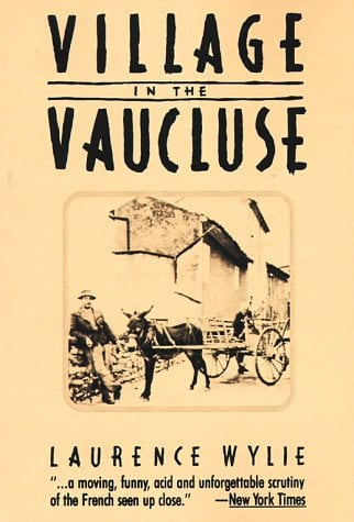 Village in the Vaucluse, Third Edition 9780674939363