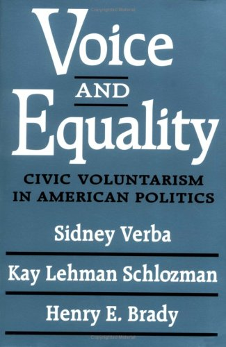 Voice and Equality: Civic Voluntarism in American Politics 9780674942936