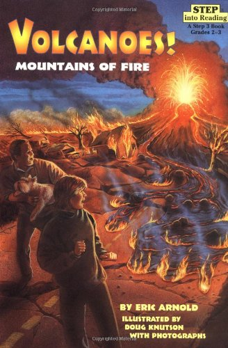 Volcanoes!: Mountains of Fire 9780679886419