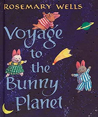 Voyage to the Bunny Planet 9780670011032