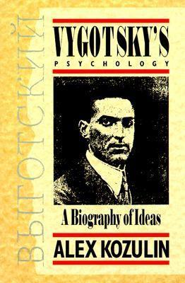 Vygotsky's Psychology: A Biography of Ideas 9780674943667
