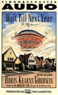 Wait Til Next Year: A Memoir 9780671577070