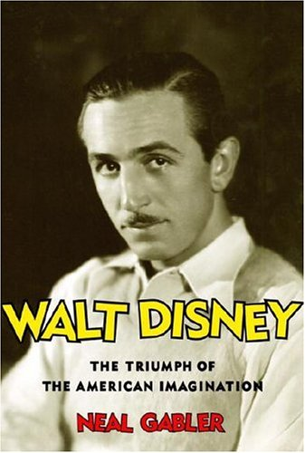 Walt Disney: The Triumph of the American Imagination 9780679438229