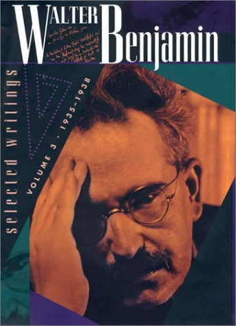 Walter Benjamin: Selected Writings, Volume 3: 1935-1938 9780674008960