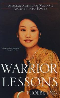 Warrior Lessons: An Asian American Woman's Journey Into Power 9780671009588