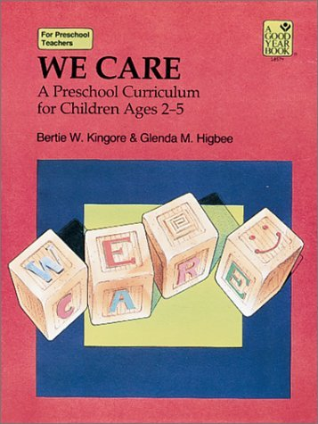 We Care: A Preschool Curriculum for Children Ages 2-5 9780673185747