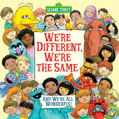 We're Different, We're the Same (Sesame Street) 9780679832270