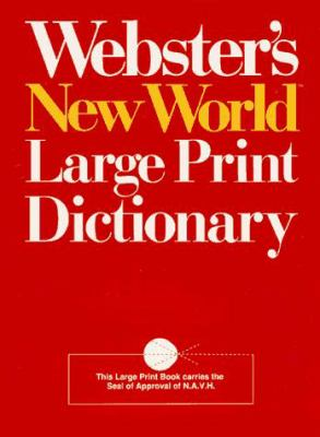Webster's New World Large Print Dictionary 9780671868628