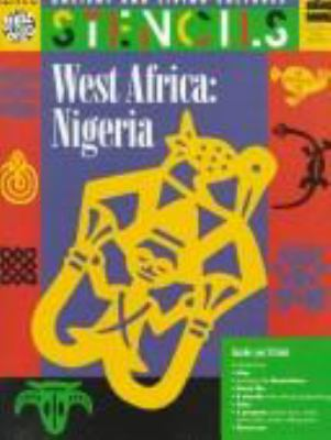 West Africa Nigeria: Ancient and Living Cultures Stencils 9780673361370