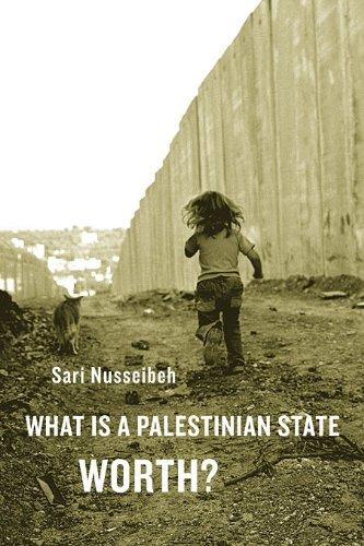 What Is a Palestinian State Worth? 9780674048737