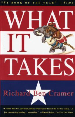 What It Takes: The Way to the White House 9780679746492