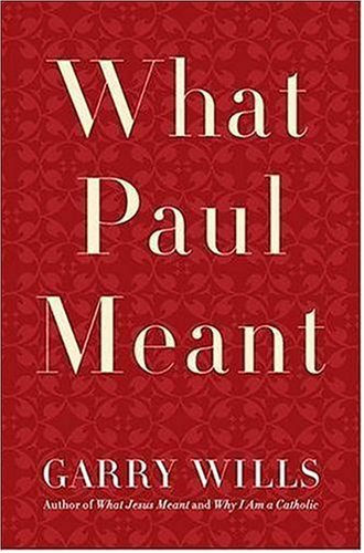 What Paul Meant 9780670037933