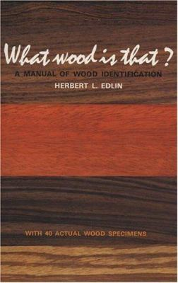 What Wood Is That?: A Manual of Wood Identification 9780670759071