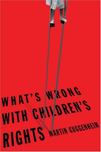 What's Wrong with Children's Rights 9780674017214