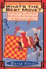 What's the Best Move?: The Classic Chess Quiz Book That Teaches You Openings with No... 9780671511593