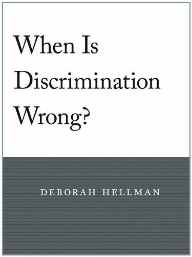 When Is Discrimination Wrong? 9780674060296