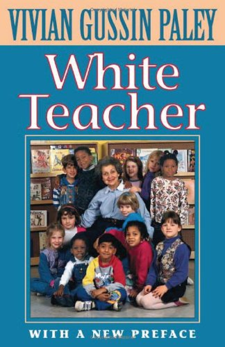 White Teacher: Second Edition 9780674002739