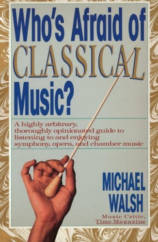 Who's Afraid of Classical Music?: The Host of America's Most Wanted Targets the Nation's Most Notorious Criminals 9780671667511
