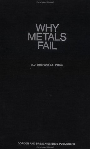 Why Metals Fail 9780677026305