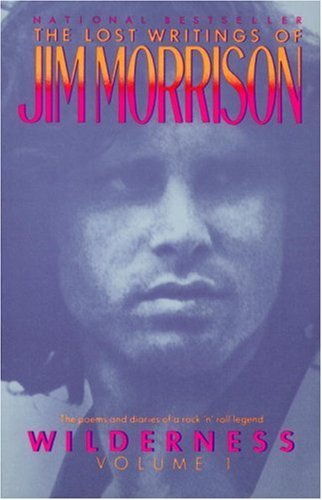 Wilderness: The Lost Writings of Jim Morrison 9780679726227