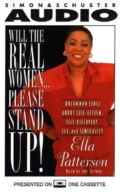Will the Real Women Please Stand Up!: Uncommon Sense about Self-Esteem, Self-Discovery, Sex, ... 9780671572990