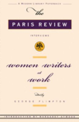 Women Writers at Work: The Paris Review Interviews 9780679771296