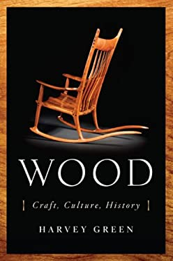 Wood: Craft, Culture, History 9780670038015